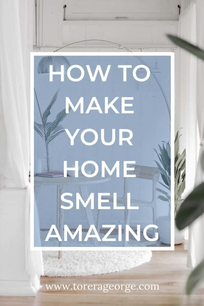 Make your home smell amazing with these simple hacks